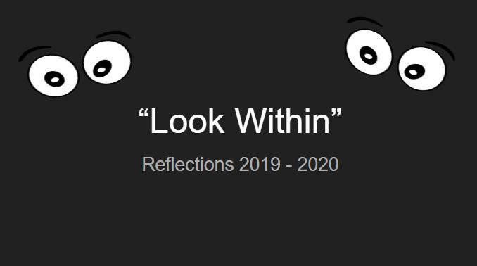 Look Within-Reflections 2019-2020