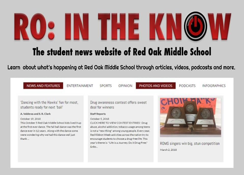RO: In the Know: The Student News Website for Red Oak Middle School. Learn  what's happening!