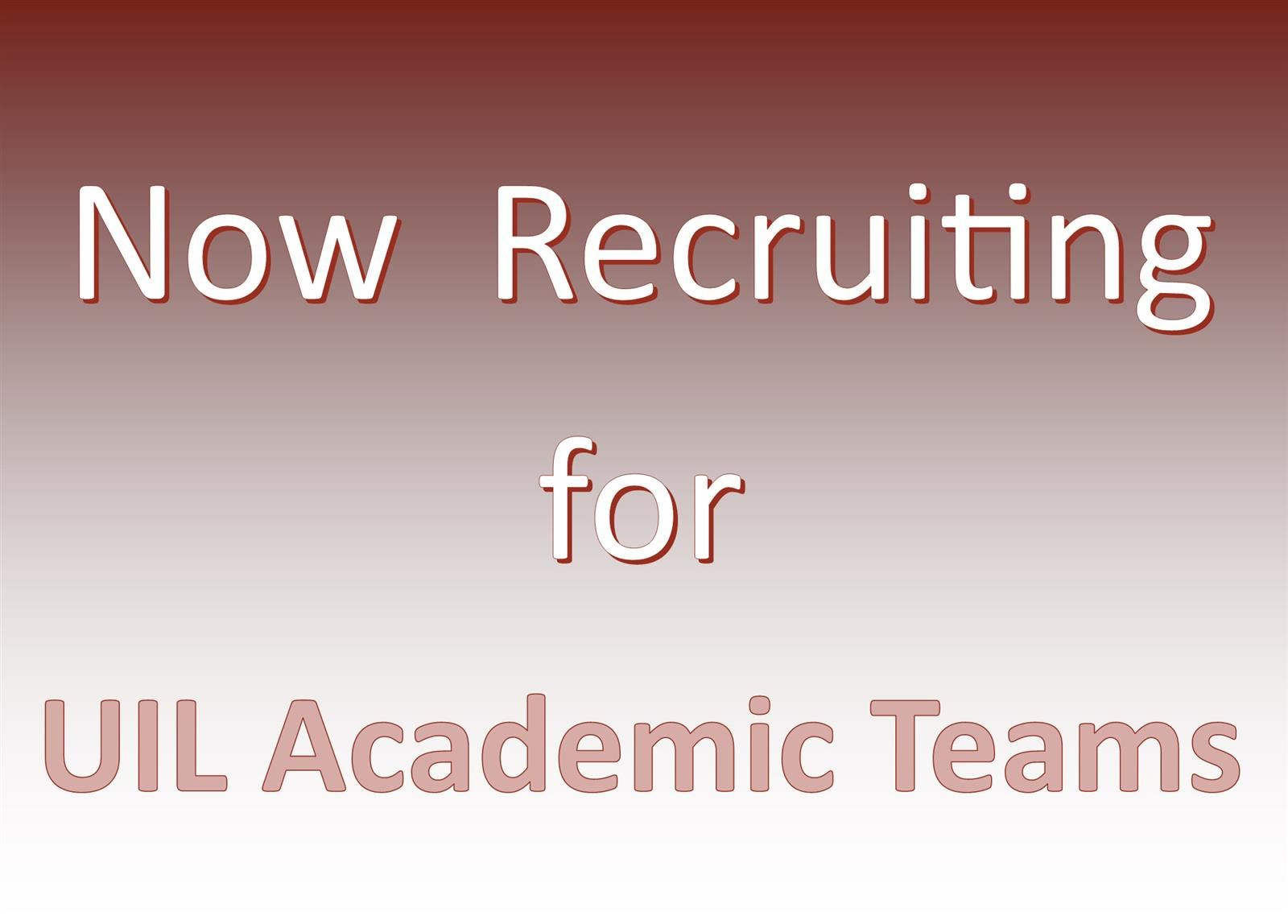 Now Recruiting for UIL Academic Teams