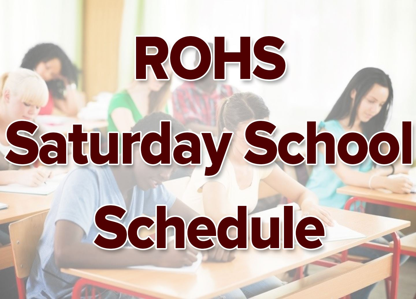 Saturday School Schedule Spring 2020 - NEW