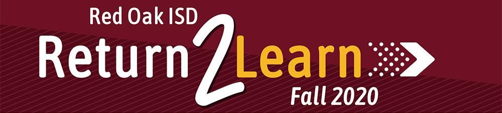 Red Oak ISD Return 2 Learn Fall 2020 banner