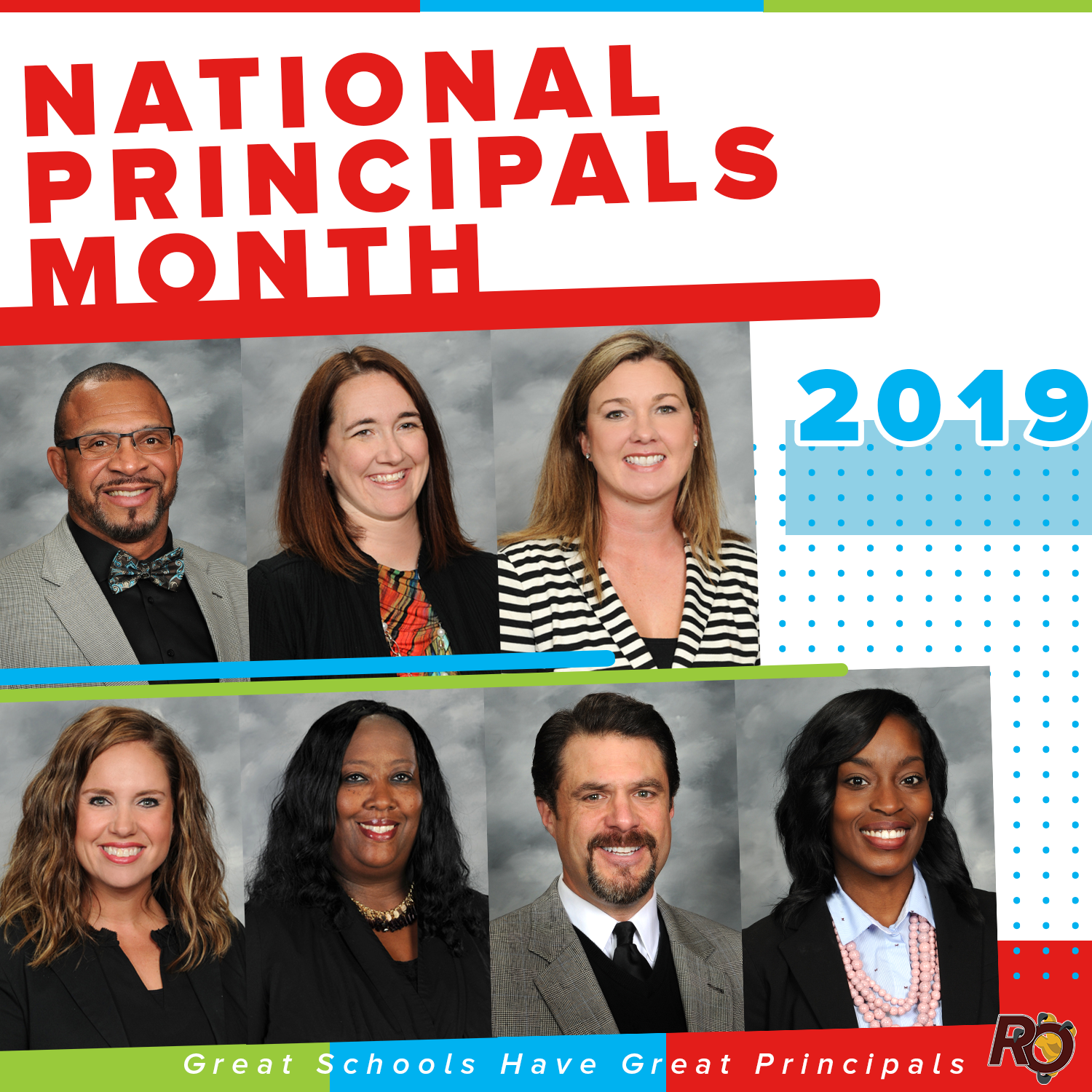 2019 National Principal Month-Great Schools have Great Principals-picture of each principal