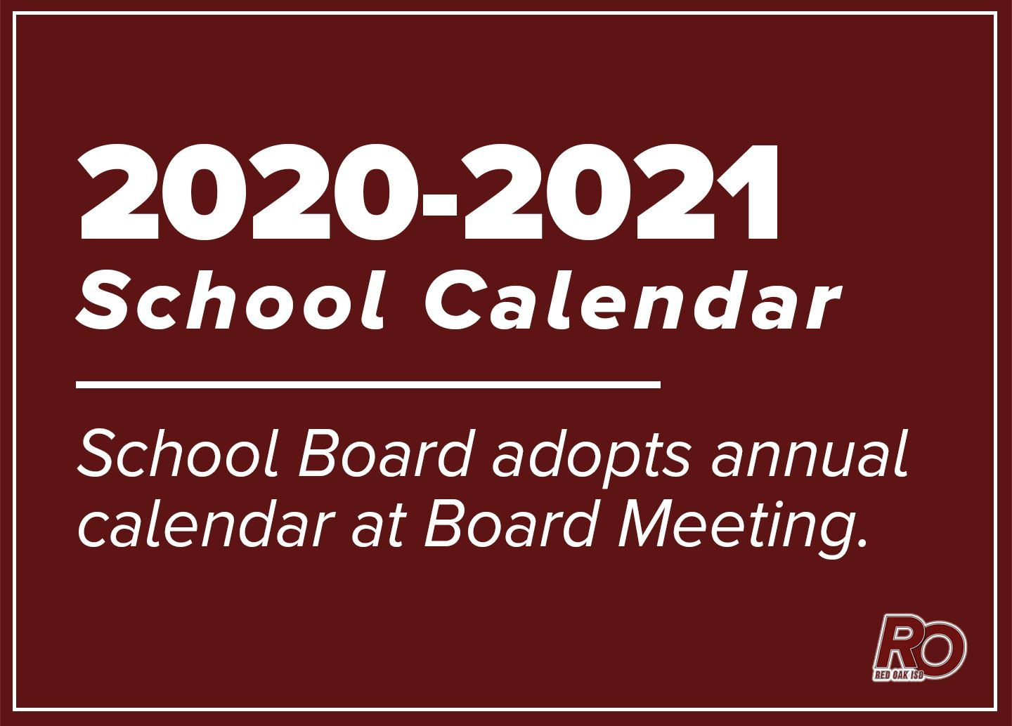2020-2021 School Calendar adopted by School Board at Feb. 24 meeting