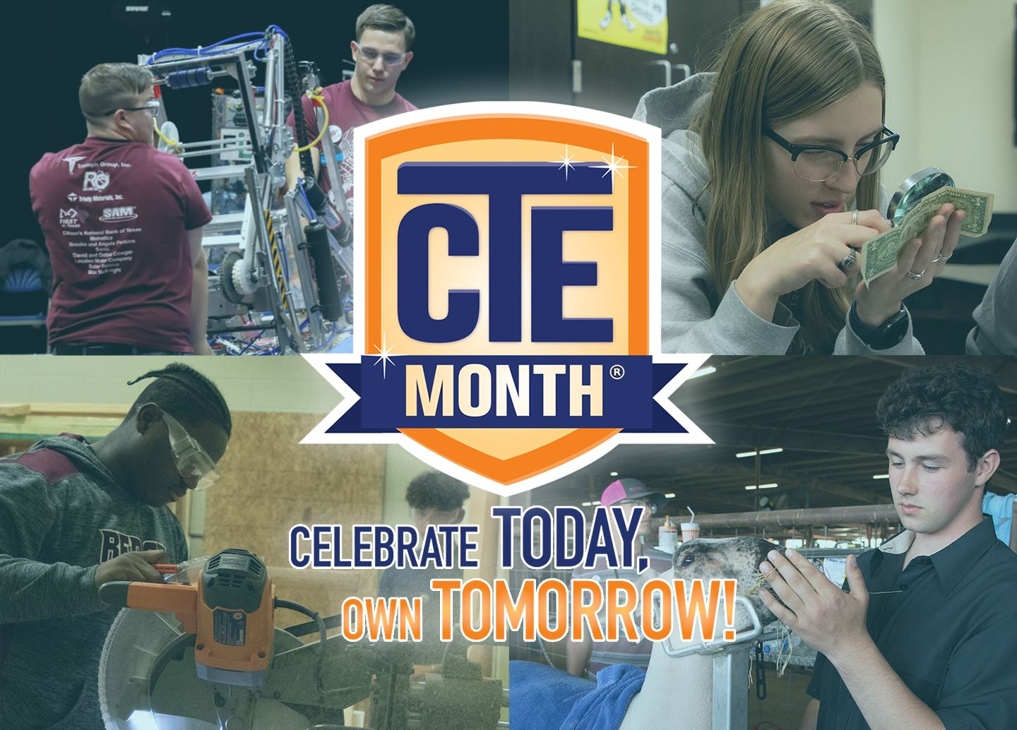 CTE Month:  Celebrate Today, Own Tomorrow!