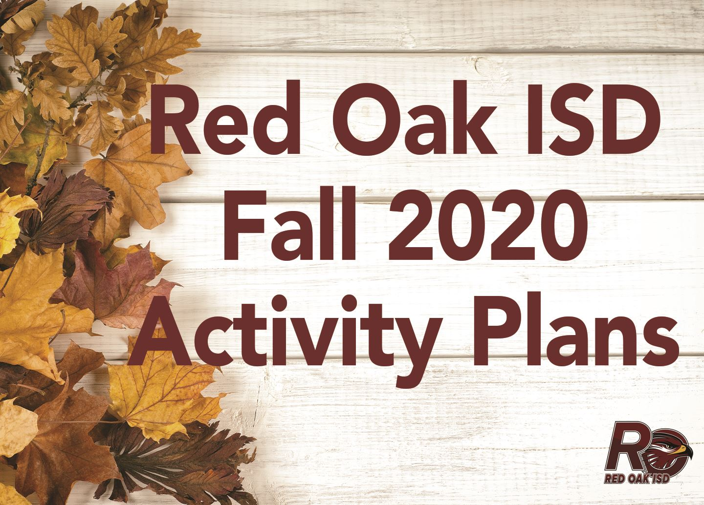 Red Oak ISD Fall 2020 Activity Plans