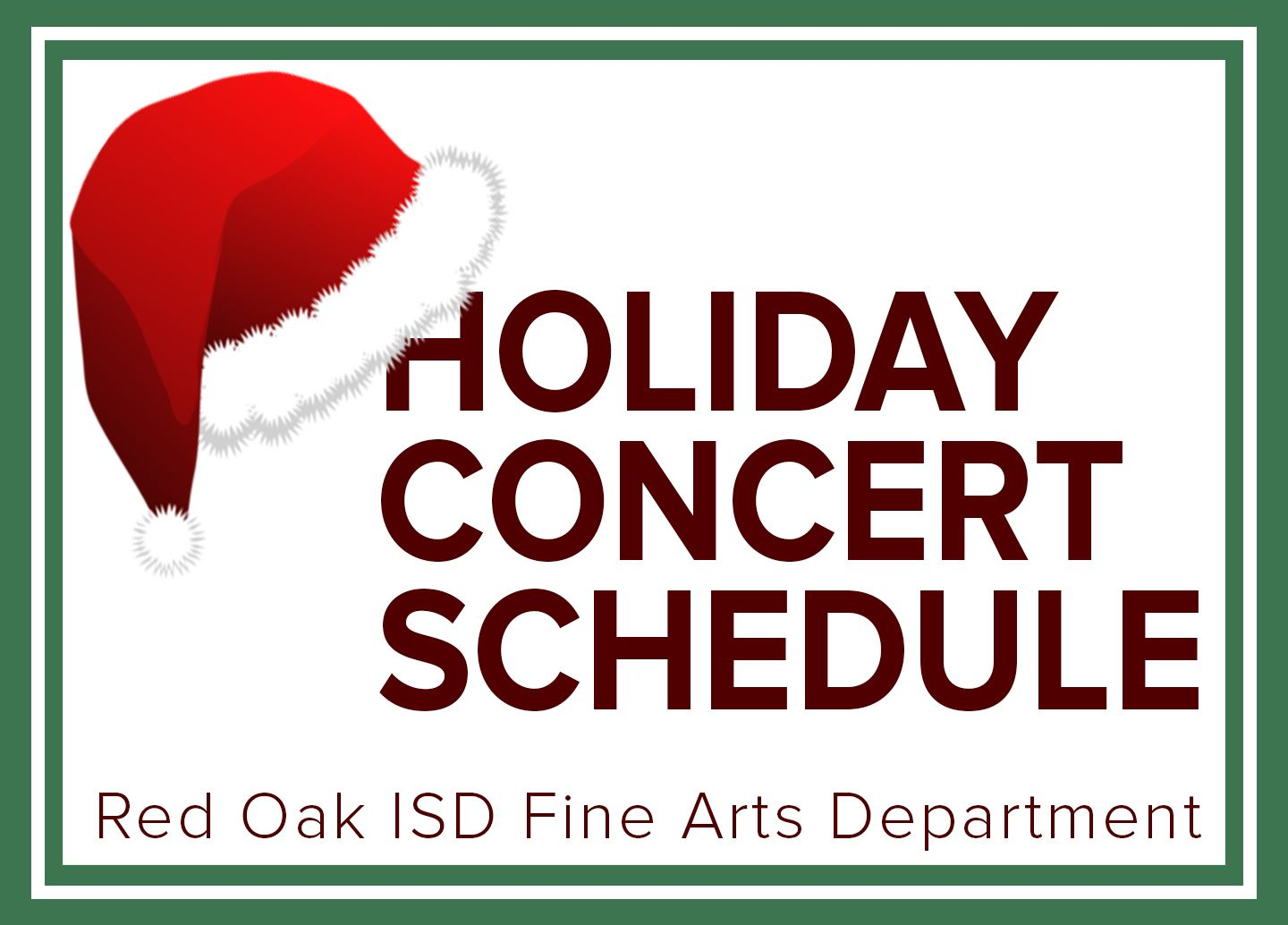 Red Oak Fine Arts Department Holiday Concert Schedule