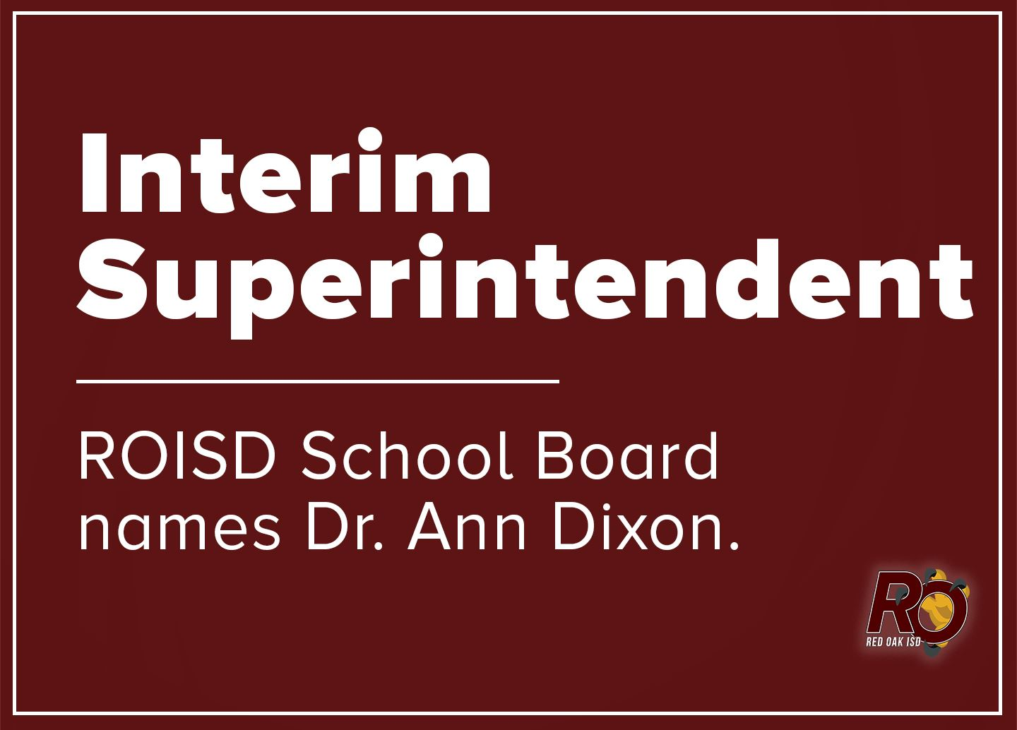ROISD School Board names Dr. Ann Dixon as Interim superintendent