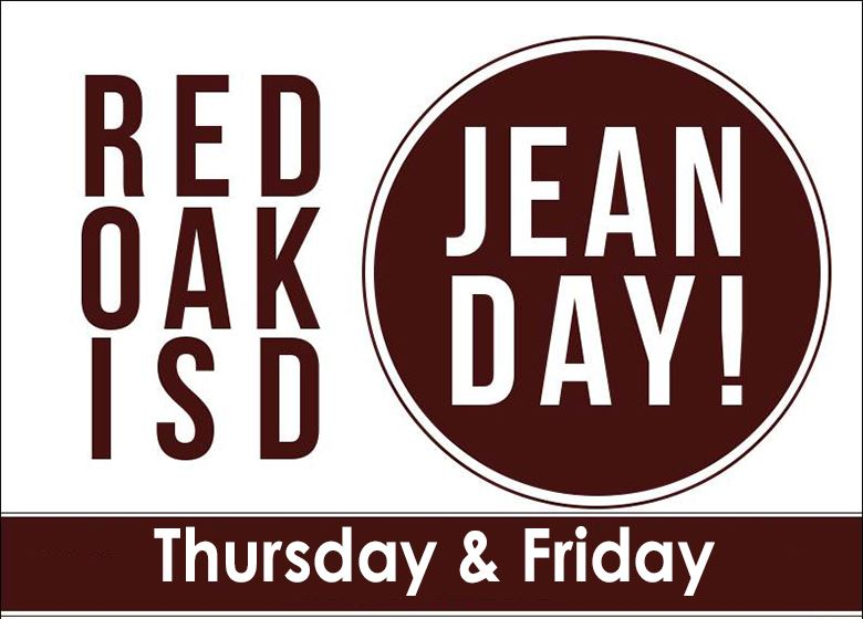 Red Oak ISD Jean Day on Thursday and Friday