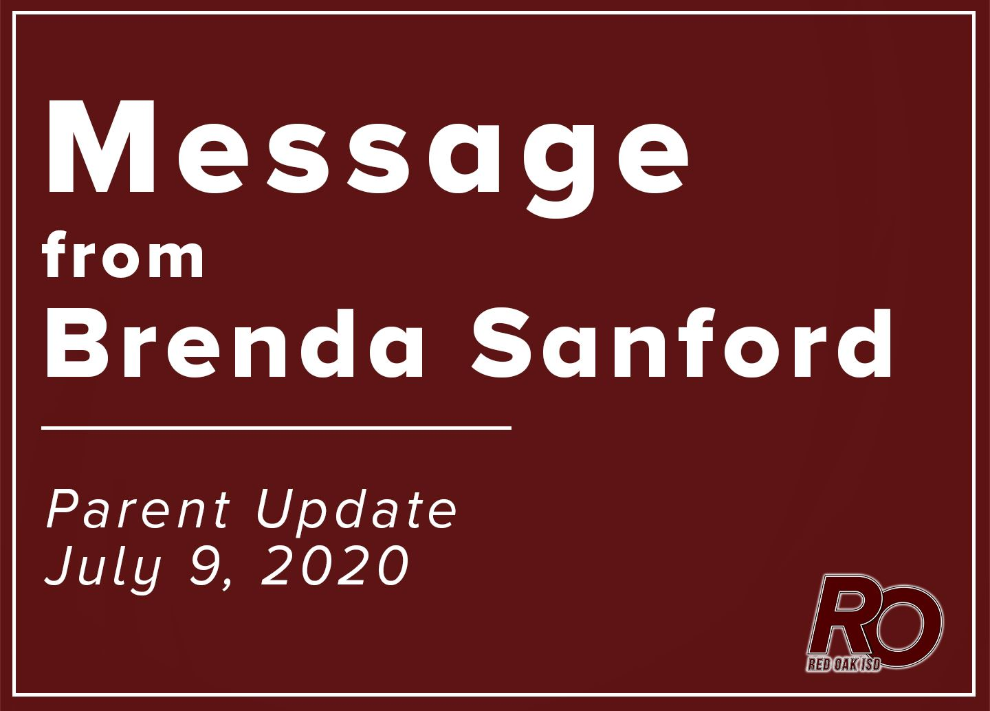 Message from Brenda Sanford: Parent update for July 9, 2020