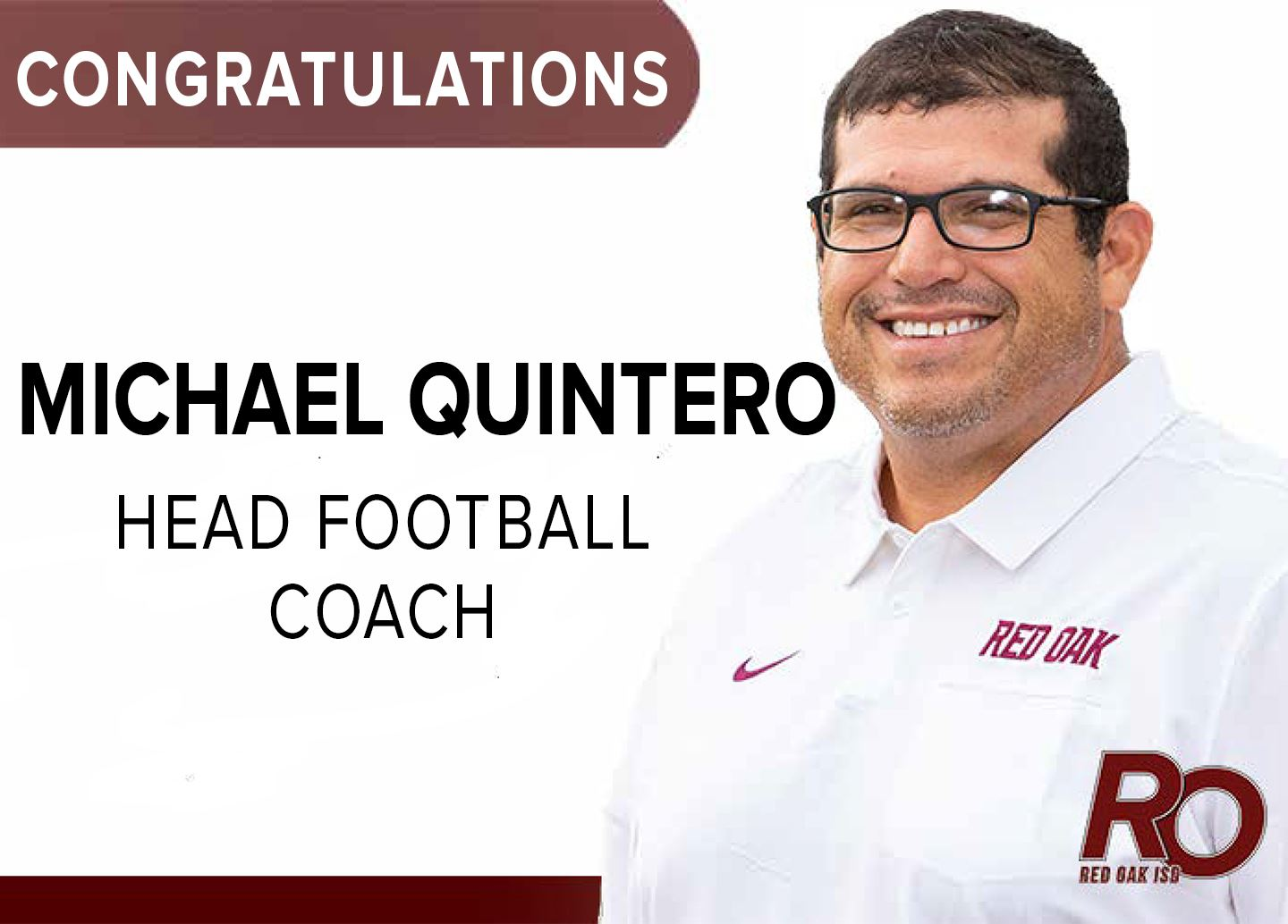 Congratulations to Michael Quintero, new Head Football Coach