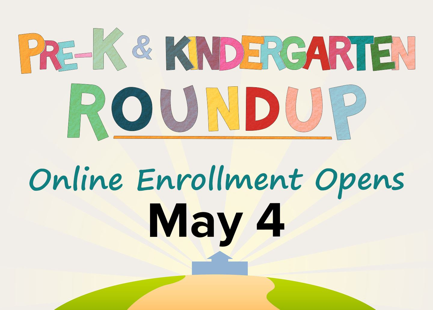 Pre-K and Kindergarten Roundup: online enrollment opens May 4