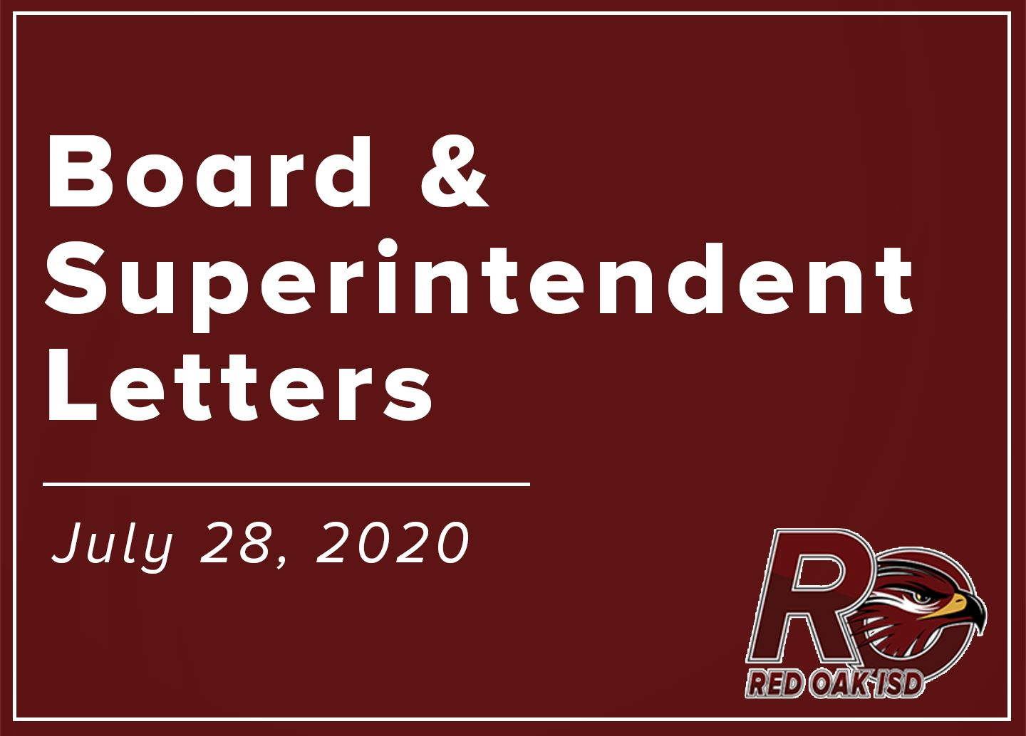 Board and Superintendent Letters on July 28, 2020