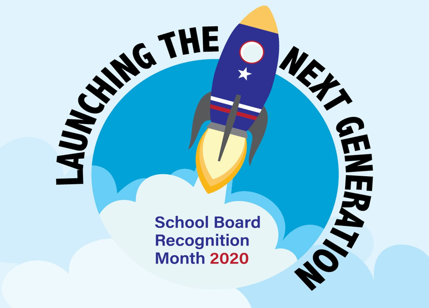School Board Recognition Month 2020: Launching the Next Generation