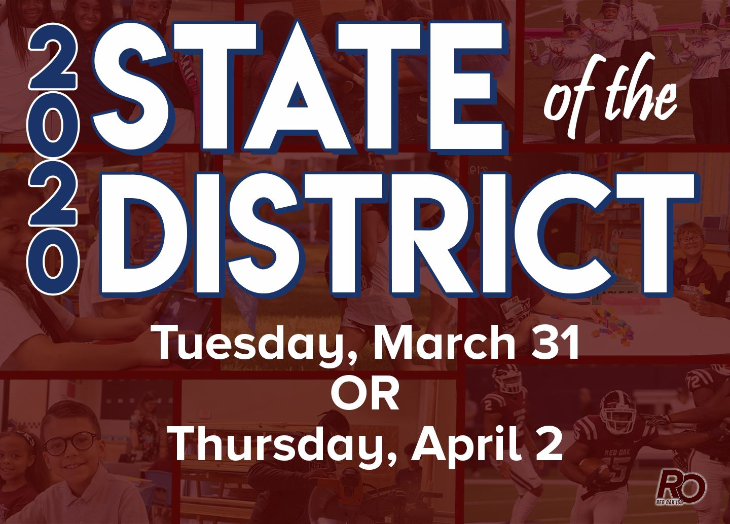 2020 State of the District on Tues. March 31 or Thurs. April 2.