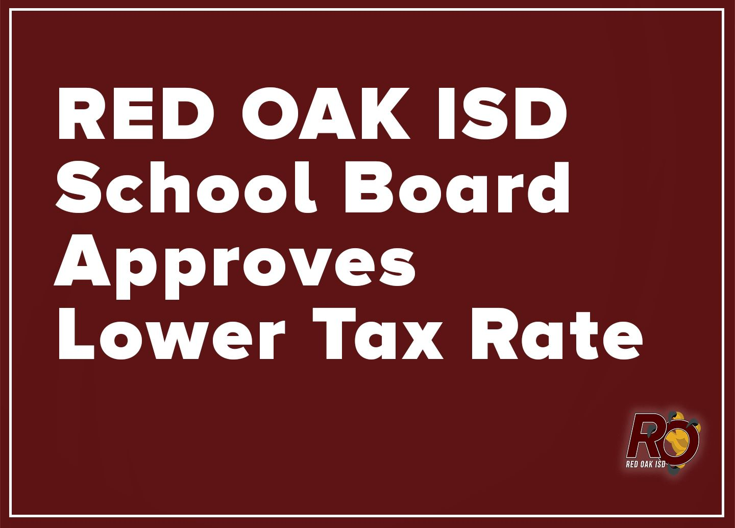 ROISD School Board approves lower tax rate
