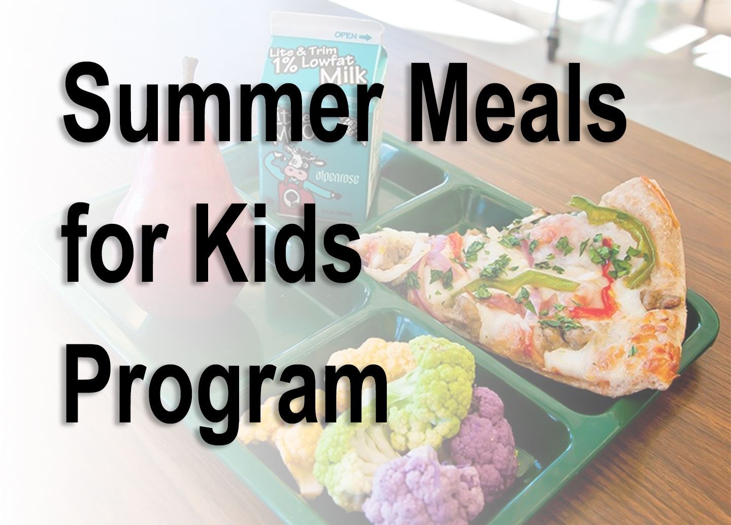 Free Meals for the Summer