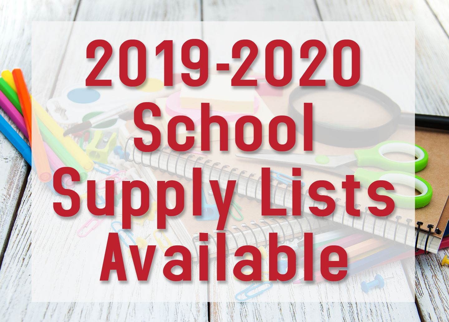 2019-2020 School Supply Lists are available now!