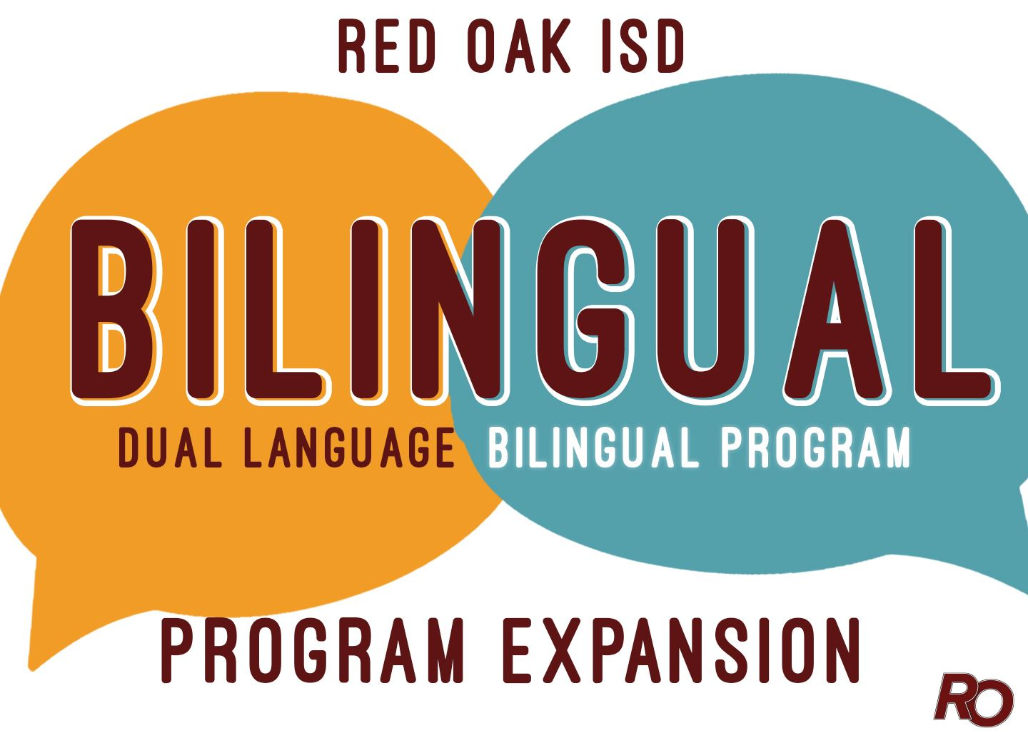 ROISD Dual Language Bilingual program expansion to Schupmann Elementary in the fall of 2020-21