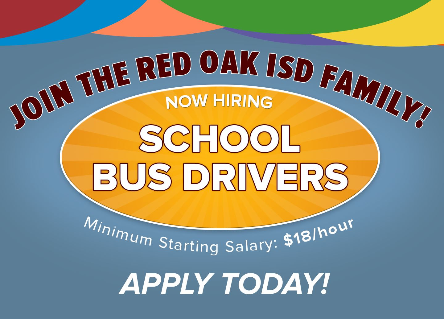 Join the ROISD Family! Now hiring bus drivers at minimum starting salary of $18 per hour.
