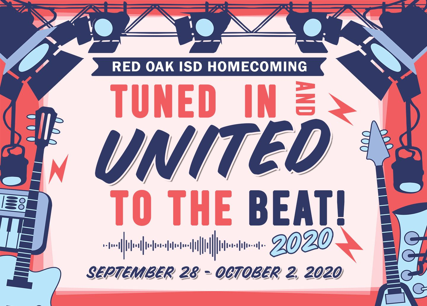 Red Oak ISD Homecoming Sept. 28-Oct. 2, 2020: Tuned in and United to the Beat