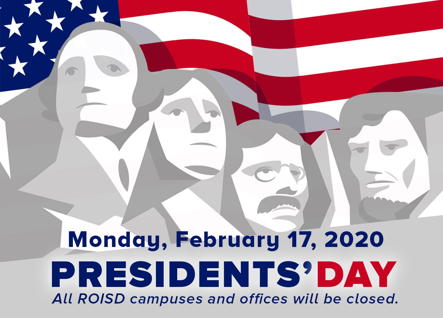 All ROISD offices and campuses will be closed for Presidents' Day Holiday on Monday, Feb. 17