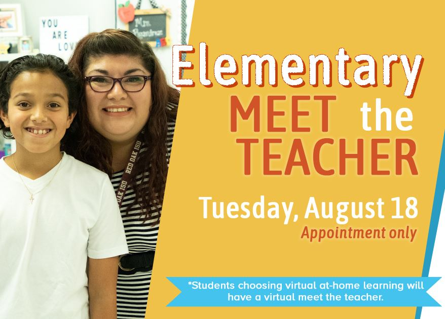 Elementary Meet the Teacher on Tuesday, Aug. 18 by appointment only.