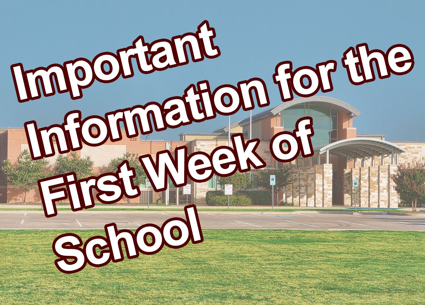 Important information for the first week of school at Shields Elementary