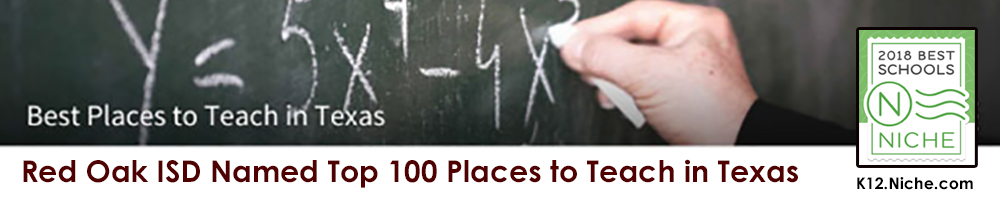 Red Oak ISD named top 100 places to teach in Texas-2018 Niche Recognition